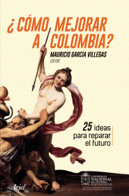 ¿Cómo mejorar a Colombia?
