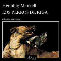 Los perros de Riga