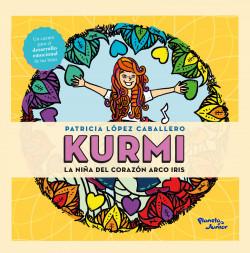 Kurmi. La niña del corazón arco iris